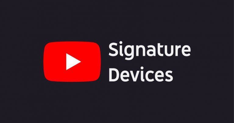 "YouTube ""Signature Devices"" 认证,带来优越的 YouTube 观赏体验,共 54 款手机上榜 (2020/05)"