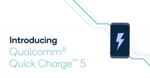 突破 100W!高通发布 Quick Charge 5 快充协议,手机充满仅耗时 15 分钟!