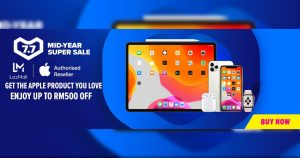 【Lazada 7.7】 Apple Mid-Year Sales 优惠信息 :iPhone 11 Pro Max 折扣超过 RM500!