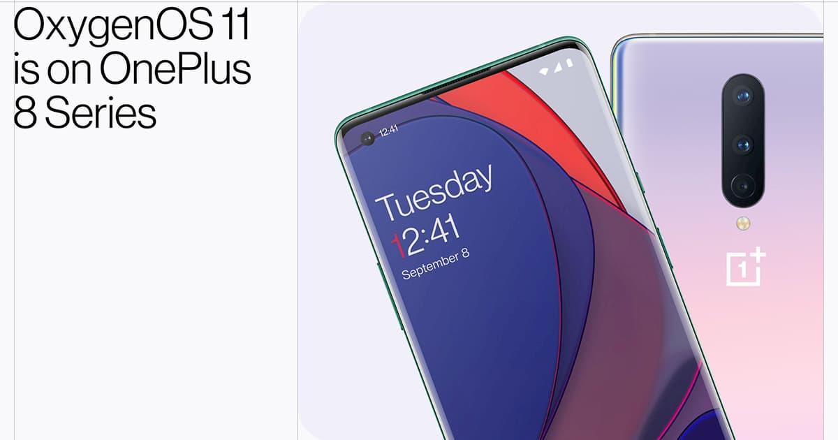 OnePlus 8 / OnePlus 8 Pro 获稳定版 OxygenOS 11 升级