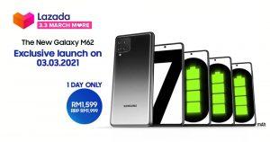 告别电量焦虑!Samsung Galaxy M62 定 3/3 发售,首卖当天优惠价仅 RM1599!