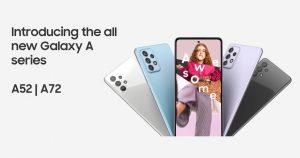 Samsung Galaxy A 系列新生力军——Galaxy A52 及 Galaxy A72,屏幕、影音及拍摄体验更加 Awesome