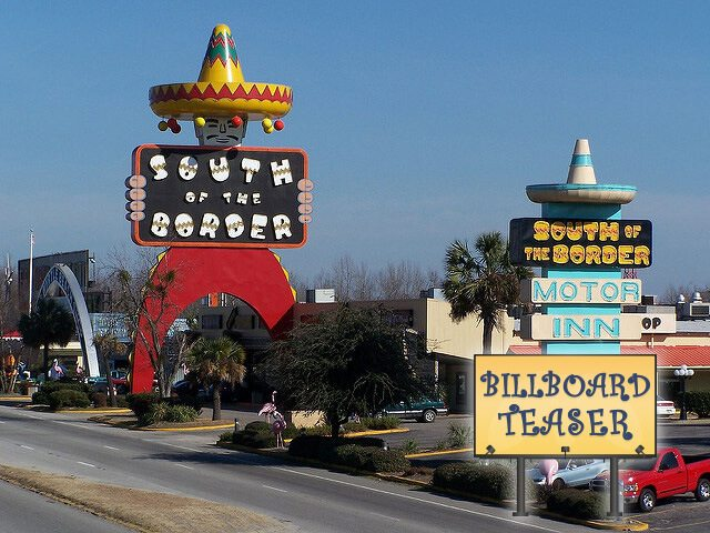 South of the Border — Dillon, South Carolina