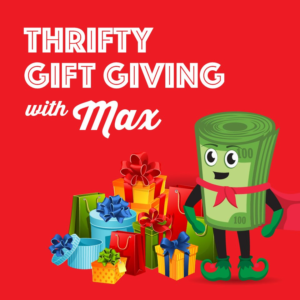 Max's Thrifty Holiday Gift-Giving Guide
