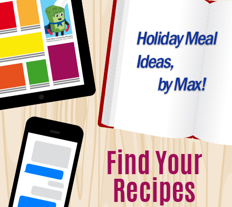 Max's Favorite Holiday Dishes
