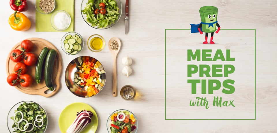 Mighty Max Meal Prep Tips