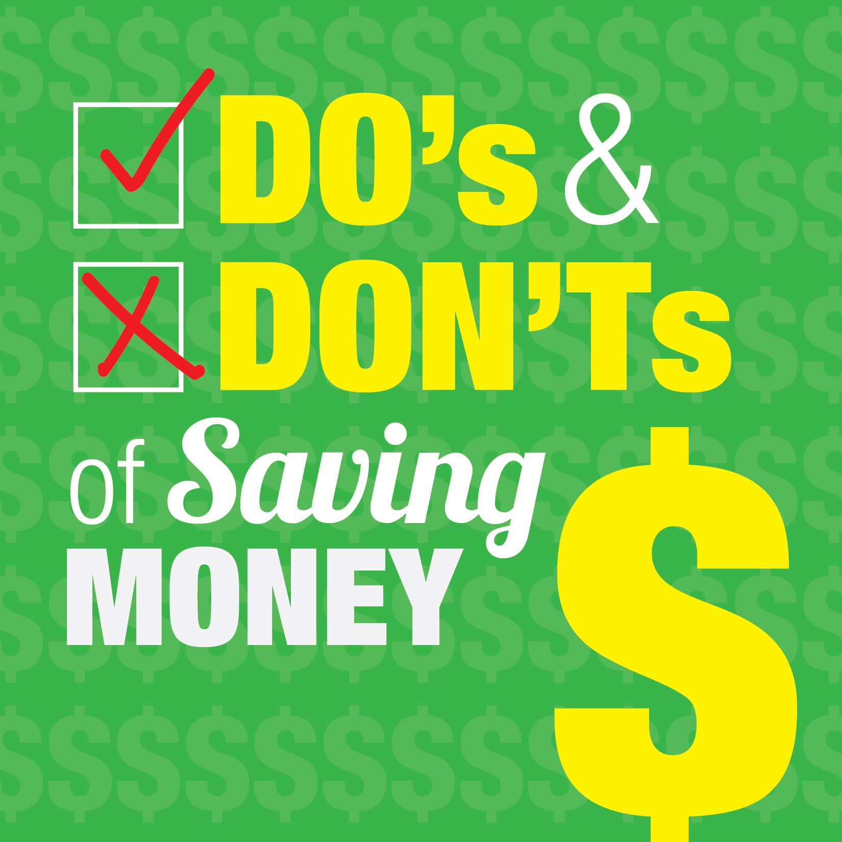 Do's & Don'ts of Saving Money