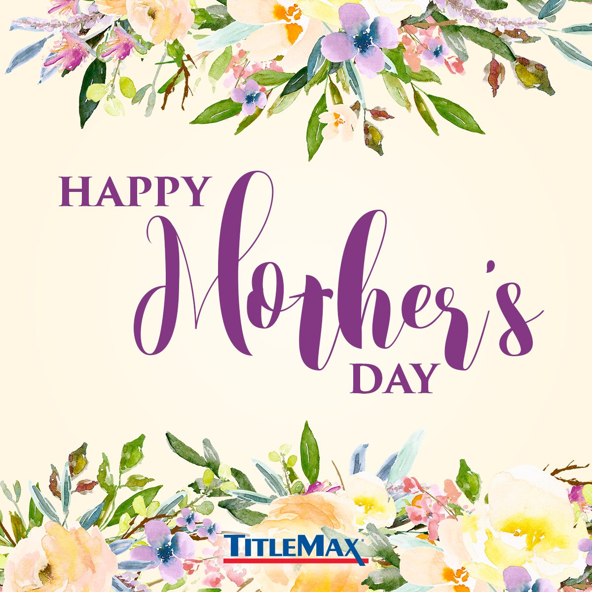 Happy Mother's Day from TitleMax!