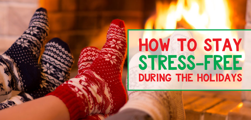 Relieve stress and survive the holiday season