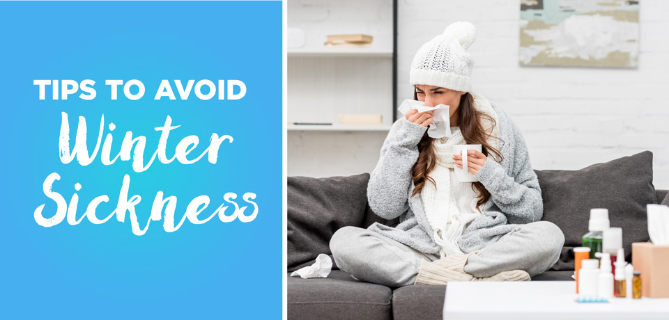 Tips to avoid getting sick this winter