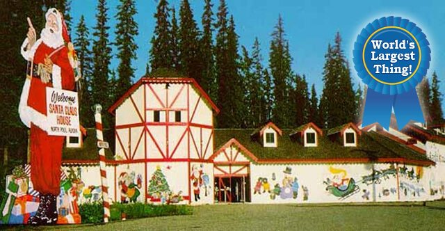 Santa Clause House — North Pole, Alaska