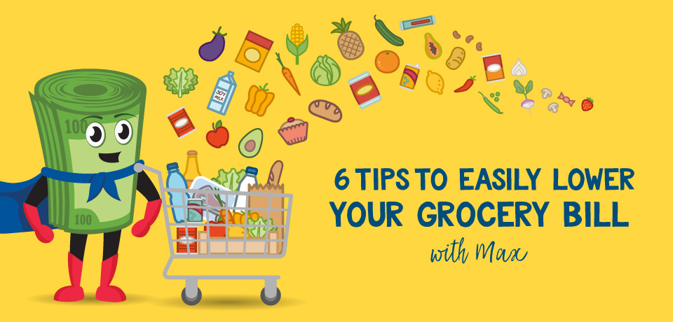 Six Ways to Easily Lower Your Grocery Bill