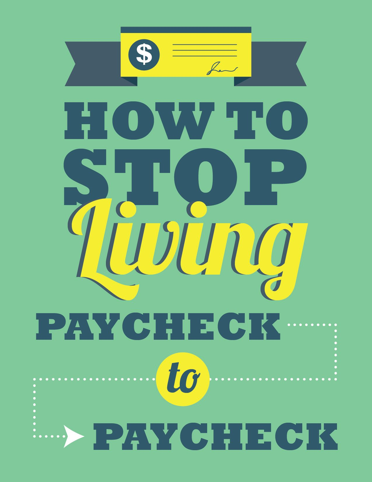 How To: Stop Living Paycheck to Paycheck