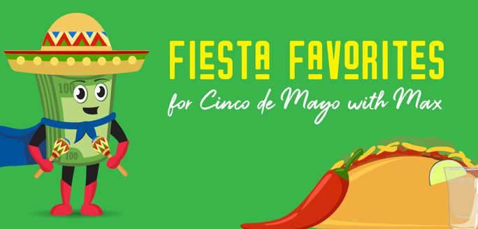 Fiesta Favorites for Cinco de Mayo