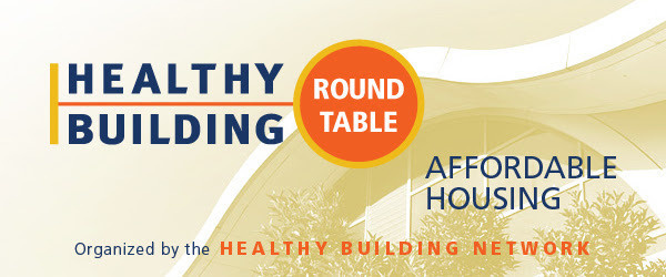 Healthy Building Affordable Housing Roundtable