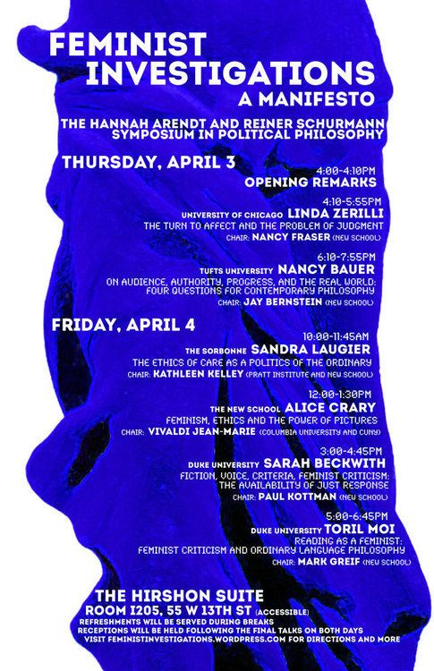 Hannah Arendt/Reiner Schurmann Memorial Symposium: Feminist Investigations: A Manifesto