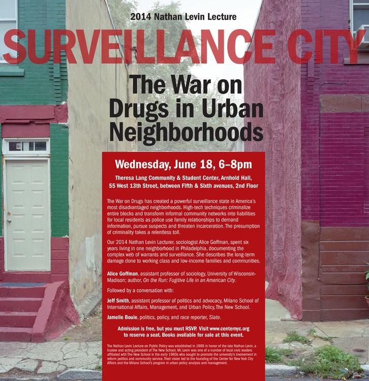 Surveillance City: The War on Drugs in Urban Neighborhoods