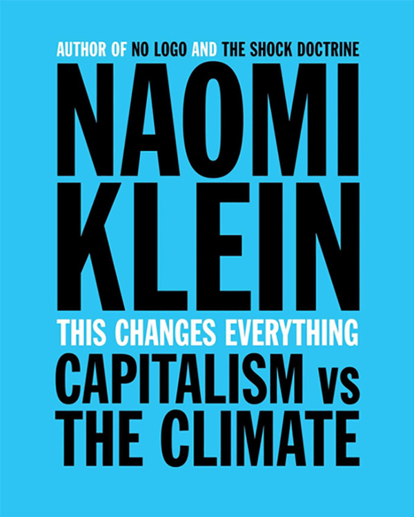SOLD OUT - Climate Action Week: This Changes Everything: Capitalism vs The Climate