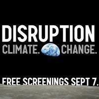 Climate Action Week Preview: Film Premiere of Disruption