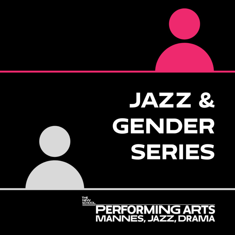 The Jazz and Gender Series: Where Are We Now?