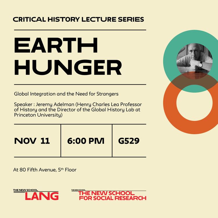 Critical History Today: Earth Hunger: Global Integration and the Need for Strangers with Jeremy Adelman