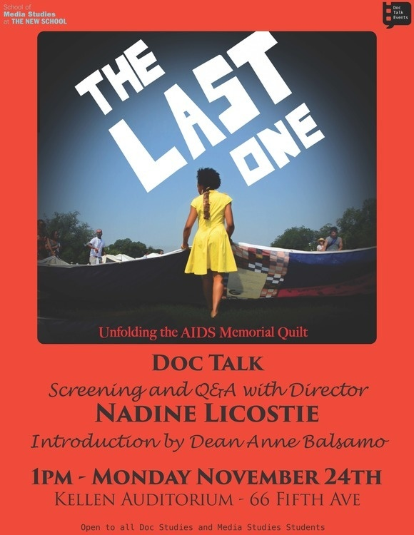 DocTalk: Nadine Licostie, The Last One: Unfolding the AIDS Memorial Quilt with Introduction by Dean Anne Balsamo