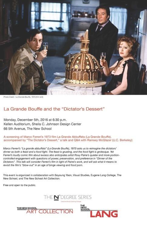"""La Grande Bouffe and the """"The Dictators' Dessert"""""""