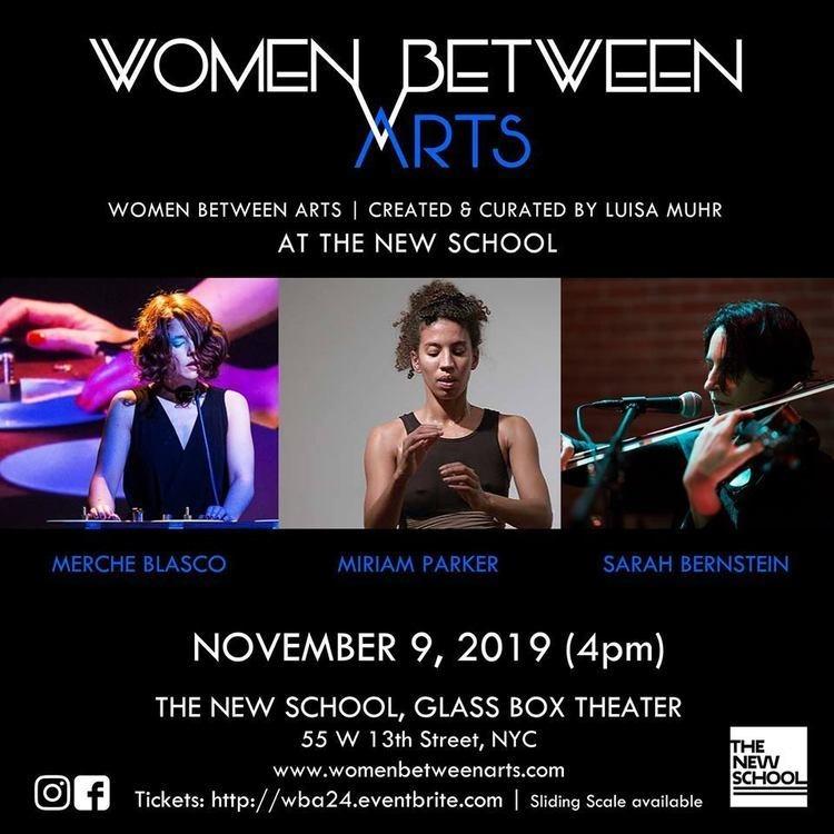 Women Between Arts curated by Luisa Muhr: Merche Blasco | Miriam Parker | Sarah Bernstein