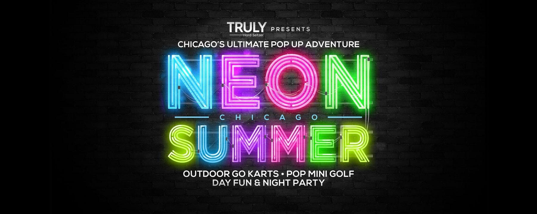 Neon Summer Chicago - Chicago, IL | Tock