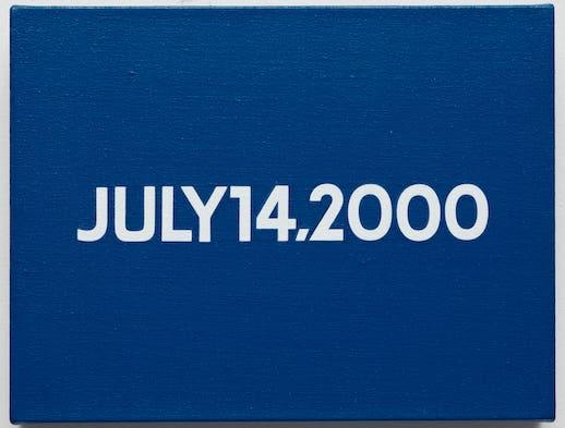 On Kawara 《Friday July 14, 2000 (Today series no. 26)》, 2000