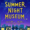 都立の博物館・美術館が夜間開館!「サマーナイトミュージアム2019 」開催