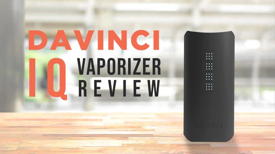 DaVinci IQ Vaporizer Review