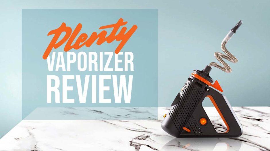 Plenty Vaporizer Review