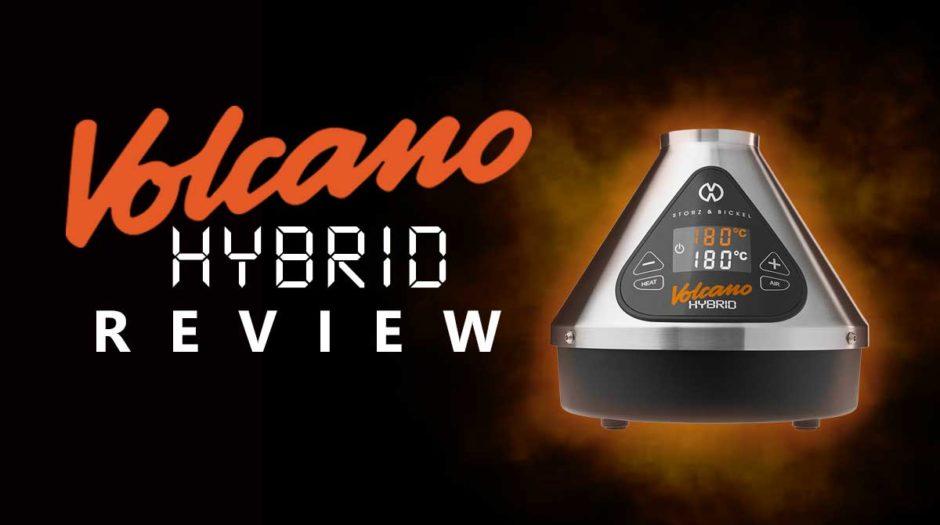 Volcano Hybrid Review