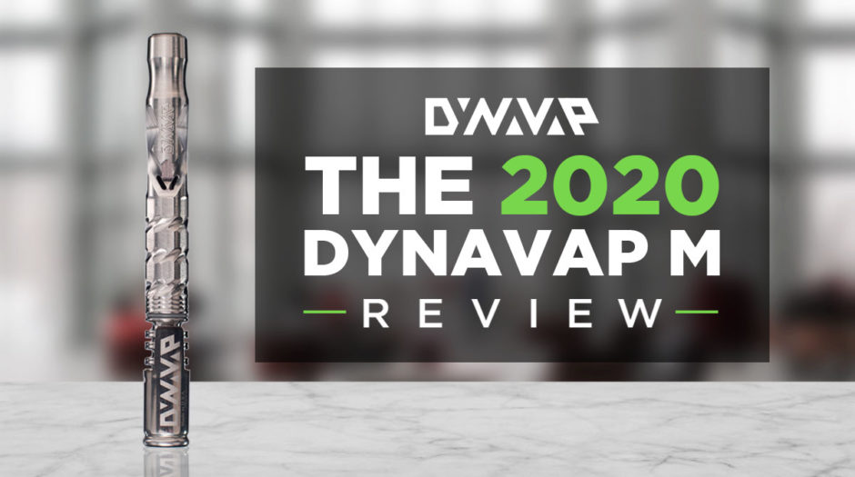 Dynavap M 2020 Review