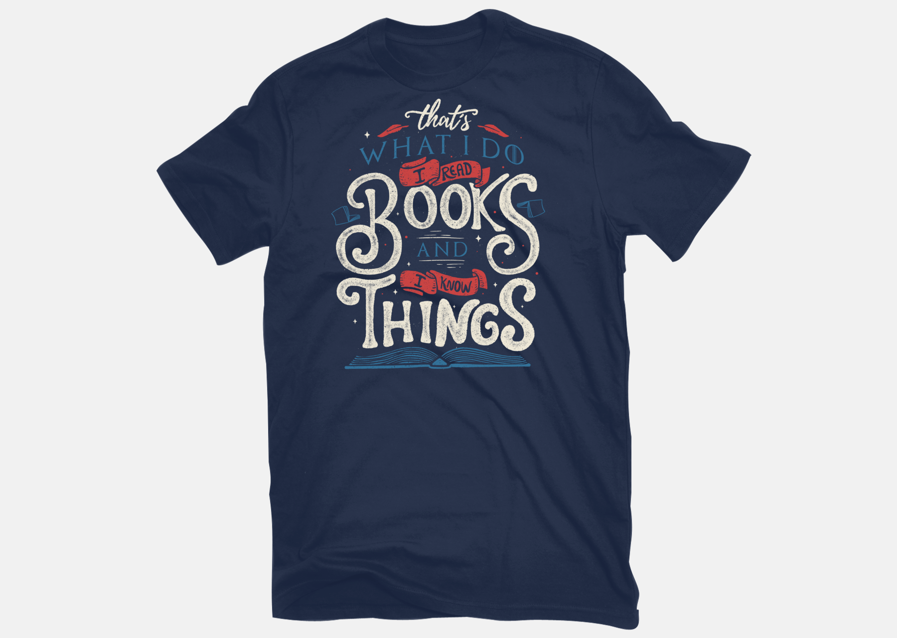 9f073ddeed3 I Read Books and I Know Things