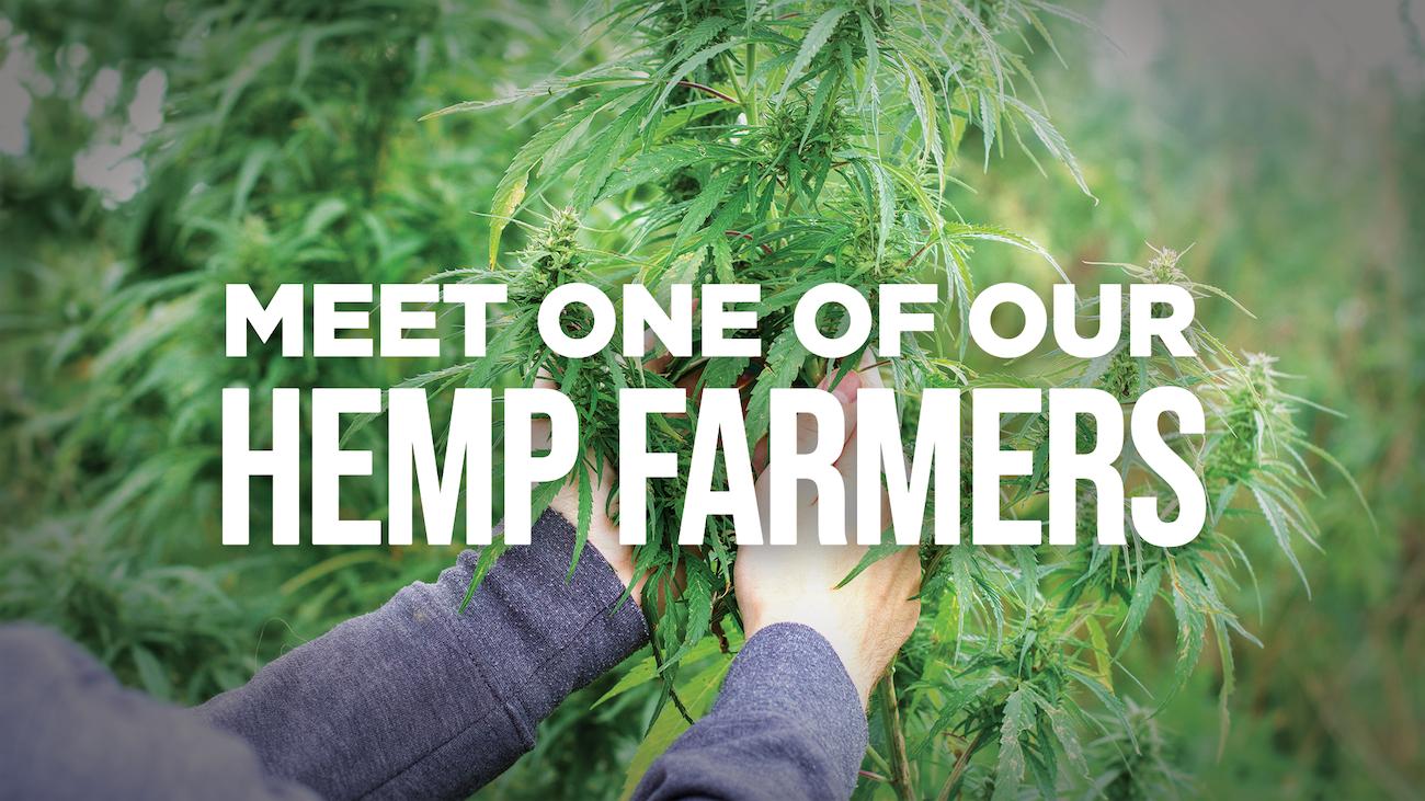 Meet one of our hemp farmers
