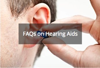 frequently-asked-questions-on-hearing-aids