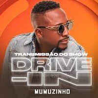 Live Drive IN | Mumuzinho | #FiqueEmCasa e Cante #Comigo
