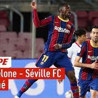 Le résumé de FC Barcelone - Séville FC - Demi-finale retour de la Coupe du Roi