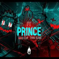 FY, Mad Clip, Thug Slime - PRINCE - Official Music Video