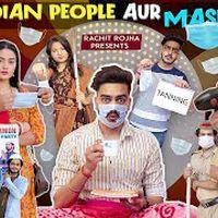 INDIAN PEOPLE AUR MASK || Rachit Rojha