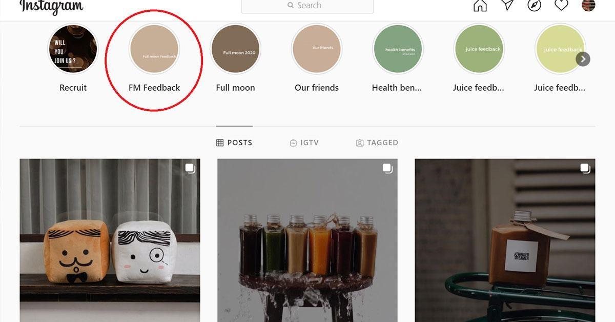 Bởi vì các câu chuyện trên Instagram sẽ chỉ xuất hiện trong vòng 24 giờ nên bạn cần thêm chúng vào mục nổi bật trong trang Instagram của quán.