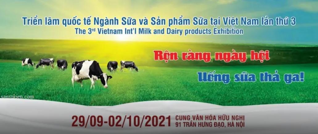 VIETNAM DAIRY 2021 – Triển lãm quốc tế ngành Sữa và sản phẩm Sữa tại Việt Nam