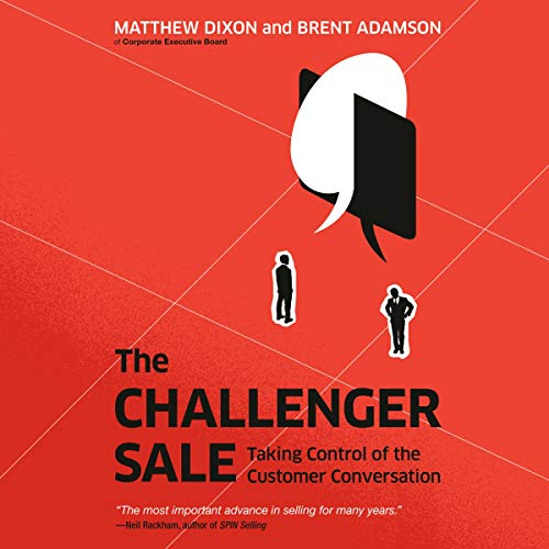 Cuốn sách The Challenger Sale: Taking Control of the Customer Conversation của tác giả Matthew Dixon