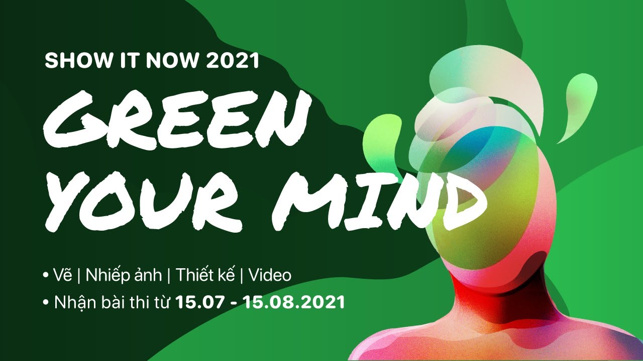 Show It Now 2021: Green Your Mind