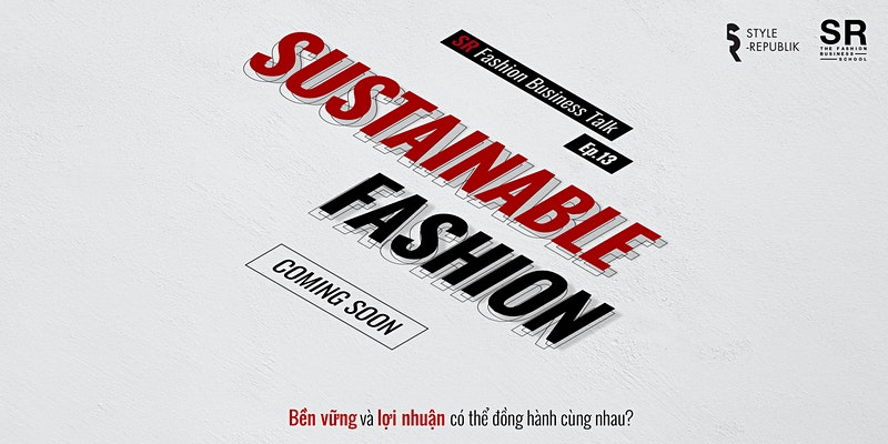 [SR Fashion Business Talk] Ep.13 - SUSTAINABLE FASHION