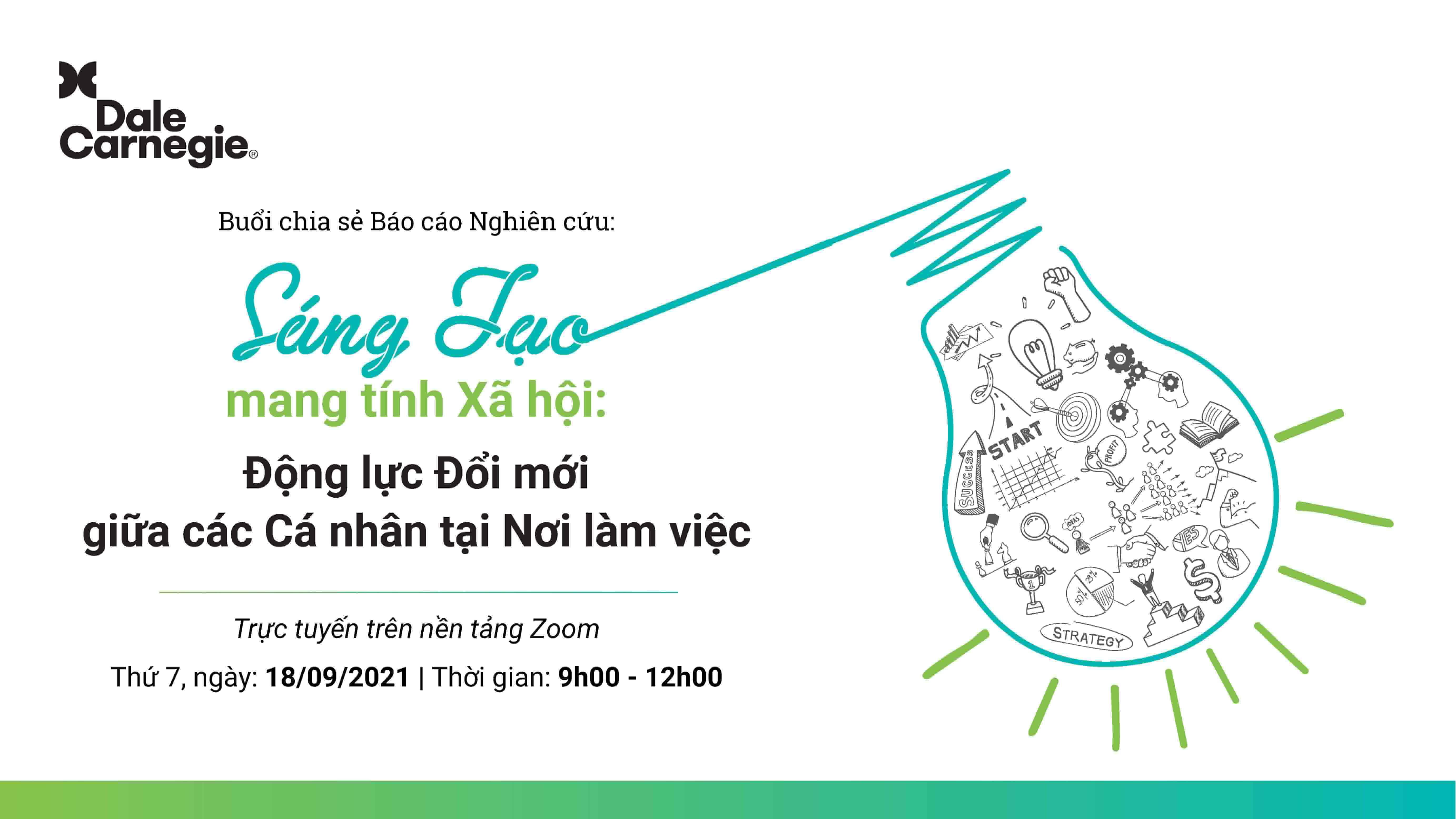 Buổi chia sẻ về Sáng tạo của Dale Carnegie Việt Nam sẽ diễn ra vào ngày 18/9/2021.