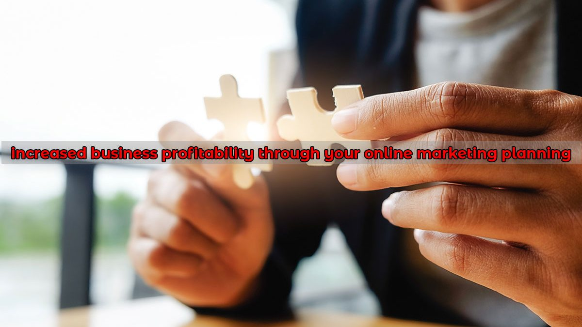 If your goals are to develop new customers, are you then marketing to bring in new customers and measuring yourself according to that goal? If your goal is increased profitability, well you get there by increasing your revenue and decreasing expenses.