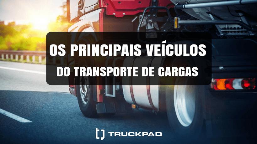Tipos de caminhão das estradas brasileiras